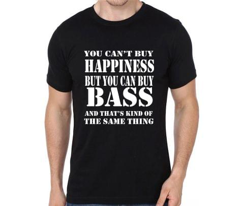Get Bass and Get Happiness T-shirt for Man, Woman , Kids
