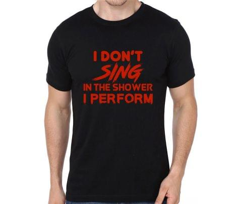 Perform in Shower - Singer, Vocalist T-shirt for Man, Woman , Kids - ZZMK9DDNNDNJ