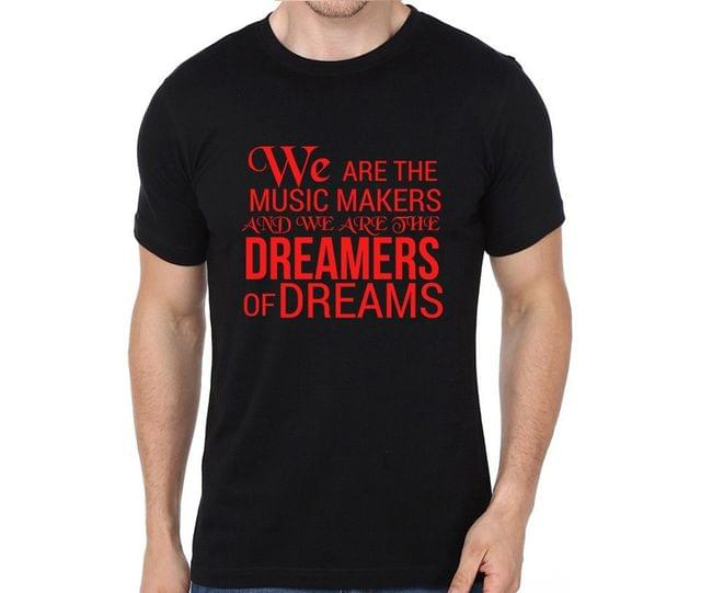 Musicians are the Dreamers of Dreams T-shirt for Man, Woman , Kids - S6YPB14PP7Q7