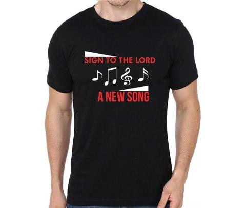 Sign to the lord a New Song T-shirt for Man, Woman , Kids - SFHADZ8B7EUQ