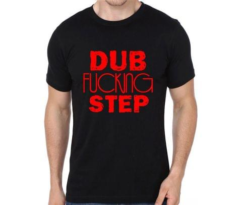 Dub F**king Step T-shirt for Man, Woman , Kids - D9LRW139GNKM