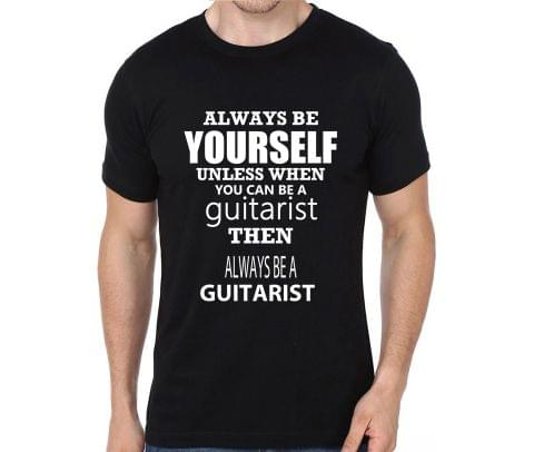 Always be a Guitarist T-shirt for Man, Woman , Kids - EFZKW31R3CGA