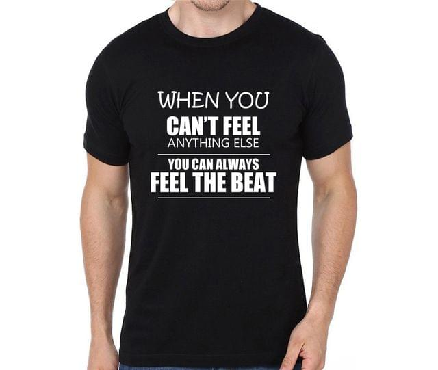 Always feel the Beat T-shirt for Man, Woman , Kids - EUE9UATFWJRF