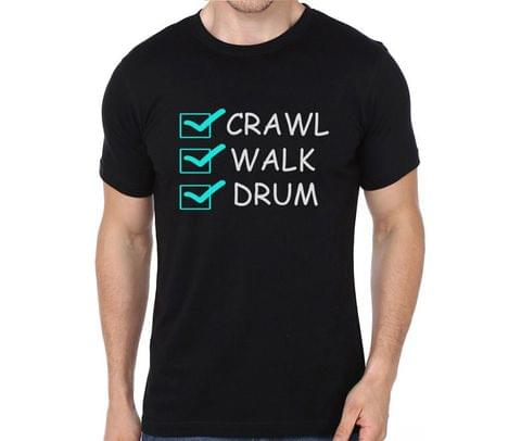 Crawl Walk Drum T-shirt for Man, Woman , Kids - FUZD521LZ6V4