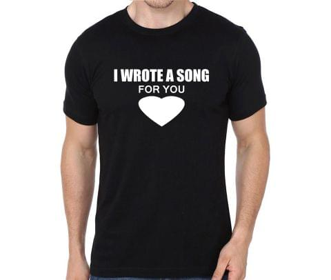 I wrote a song for you T-shirt for Man, Woman , Kids - G4KAXAWMMK2M