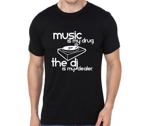 Music is my Drug DJ is my Dealer rock metal band music tshirts for Men Women Kids - 676NEX5BP8E9JKZR
