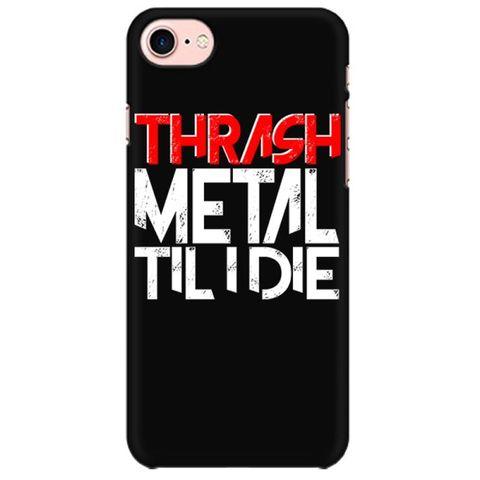 Thrash Metal till I Die  Mobile back hard case cover - YG9ZXU4WMSBY2J9
