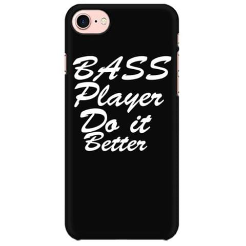Bass player do it better Mobile back hard case cover - Q1SA2WWJ9DLB