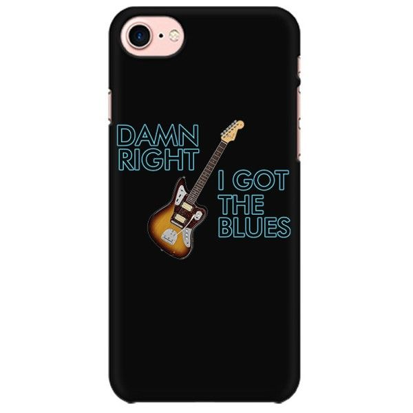 Damm Right I got the Blues Mobile back hard case cover - KJ48D2UBGJK4