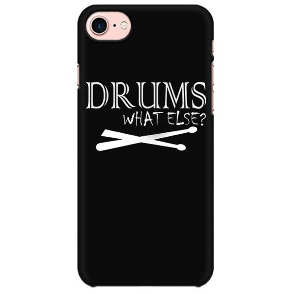 Drums What Else Mobile back hard case cover - 8QU8E5UYCBEP