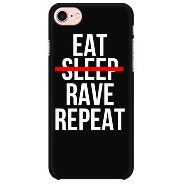 Eat Sleep Rave Repeat Mobile back hard case cover - 793VLKBNANZE