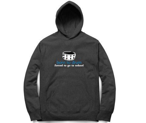 Born to Drum   Unisex Hoodie Sweatshirt for Men and Women