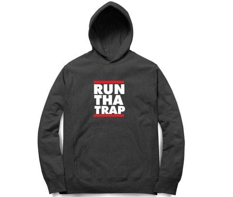 Run tha Trap   Unisex Hoodie Sweatshirt for Men and Women