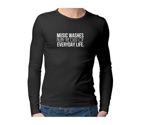 Everyday Music  Unisex Full Sleeves Tshirt for men women