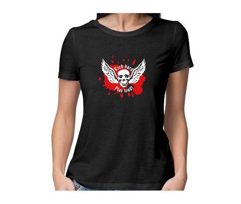 Rock Hard   Play it Loud. Wing skull round neck half sleeve tshirt for women