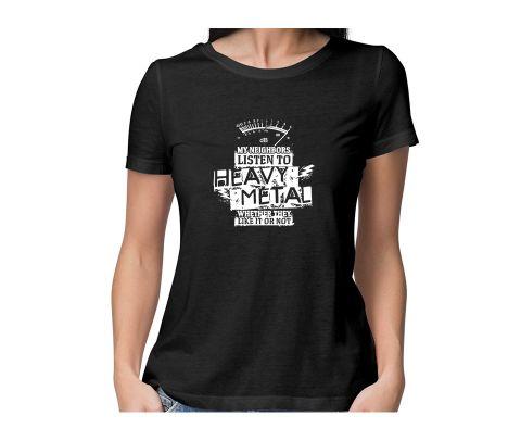 Heavy Metal Neighbors  round neck half sleeve tshirt for women