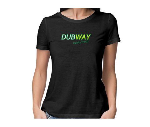 Dubway Beats Fresh  round neck half sleeve tshirt for women