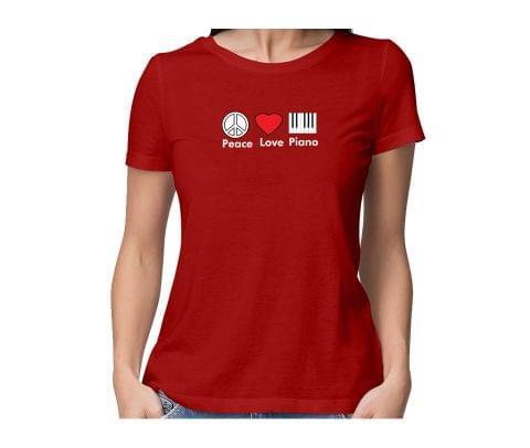 Peace Love Piano  round neck half sleeve tshirt for women