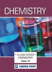 Class Notes For 12th Chemistry (Set Of 4 Volumes) JEE (Main/Advanced)