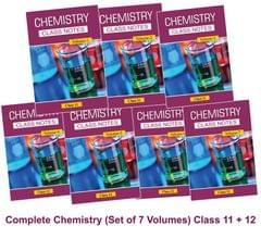 Class Notes Of Complete Chemistry (Set Of 7 Volumes) JEE (Main/Advanced)