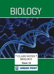 Class Notes For 12th Biology (Set Of 3 Volumes) AIPMT/NEET