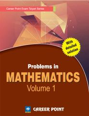 Problems in Maths for JEE (Main & Advanced) - Volume 1