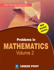 Problems in Maths for JEE (Main & Advanced) - Volume 2