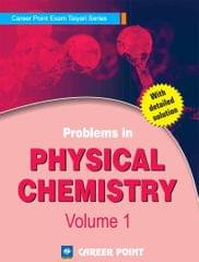 Problems in Physical Chemistry for JEE (Main & Advanced)- Volume 1