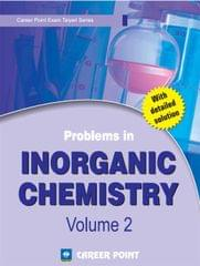 Problems in Inorganic Chemistry for JEE (Main & Advanced)- Volume 2