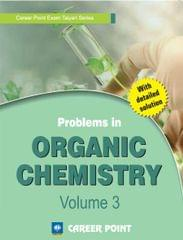 Problems in Organic Chemistry for JEE (Main & Advanced)- Volume 3