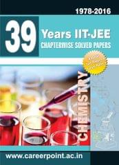 39 Years IIT-JEE Chemistry Chapter Wise Solved Papers (2016-1978)
