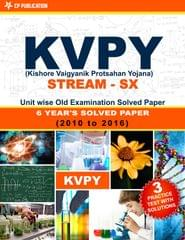 KVPY (Stream-SX) Kishore Vaigyan Protsahan Yojana 7 Years Unit wise Old Examination Solved Paper (2010 to 2016) with 3 Practice Papers (KVPY SX)