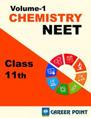 Chemistry for NEET (Vol-1) by Career Point (Class 11th)