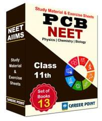 AIIMS & NEET/AIPMT PCB Study Material & Exercise Sheets (13 Vol.) for class XI