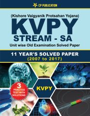 KVPY (Stream-SA) 11 Years Unit wise Old Examination Solved Paper (2007 to 2017) with 3 Practice Papers By Career Point Kota