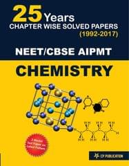 25 Years CBSE NEET & AIPMT Chemistry Chapterwise Solved Papers 1992-2017