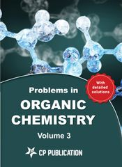 Problems in Organic Chemistry for JEE (Main & Advanced)