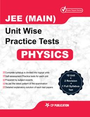 JEE Main Physics - Unit wise Practice Test Papers By Career Point Kota