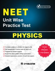 NEET Physics - Unit wise Practice Test Papers By Career Point Kota