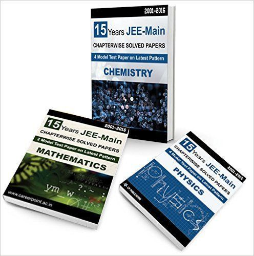 15 Years JEE Main PCM Chapter wise Solved Paper (Physics Chemistry & Mathematics) 2001-2016