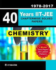 40 Years IIT-JEE Chemistry Chapter Wise Solved Papers (1978-2017)