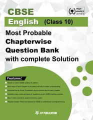 CBSE English Class 10th - Most Probable Questions Bank with Complete Solution