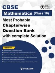 CBSE Maths Class 10th - Most Probable Questions Bank with Complete Solution