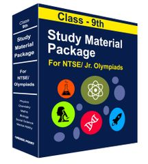 Class 9th Study Material Package For NTSE/ Olympiad