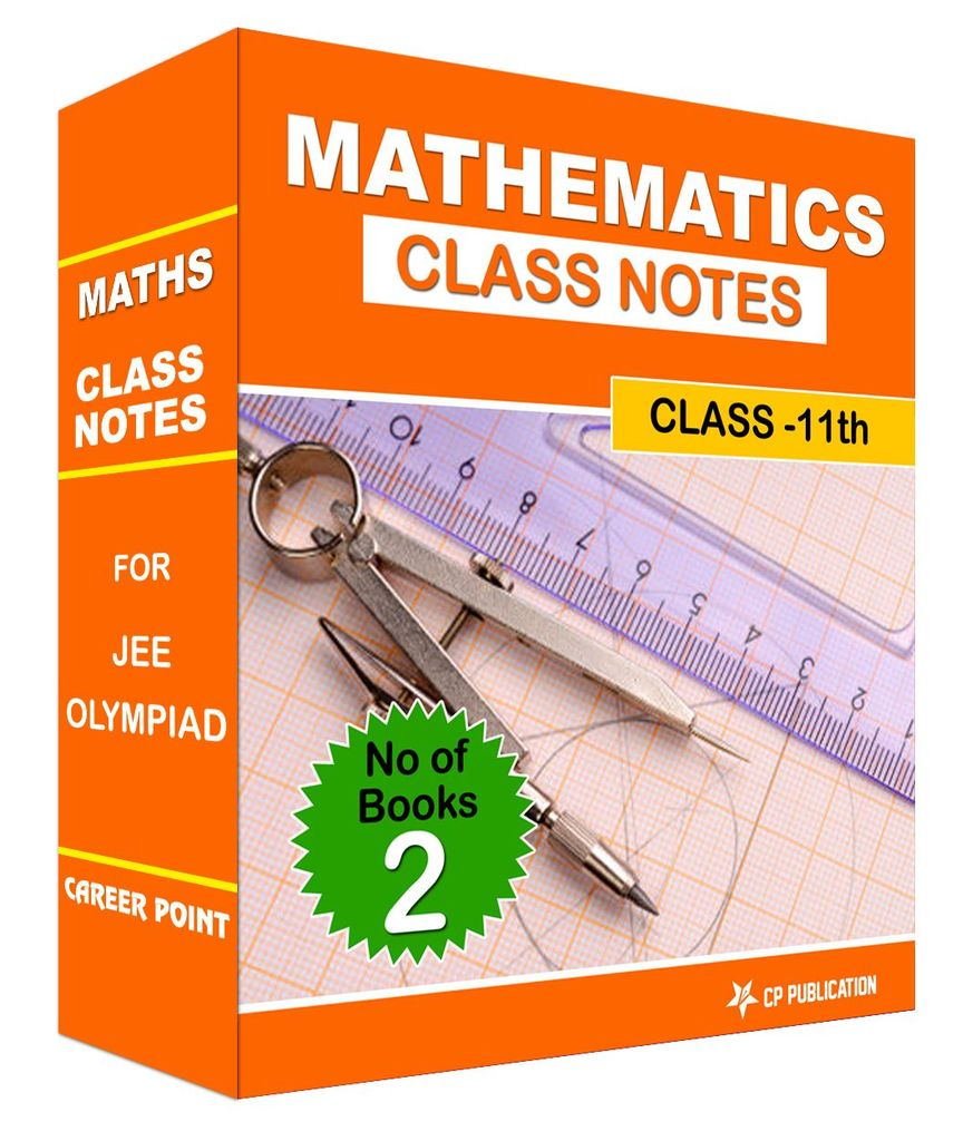 Class Notes 11th Mathematics (Set of 2 Volumes) For JEE/Olympiad