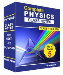Class Notes of Complete Physics (Set of 5 Volumes) For NEET/JEE/Olympiad
