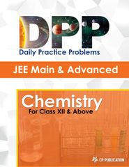 JEE Advanced Chemistry - Daily Practice Problem (DPP) Sheets for Class XII & Above