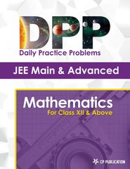 JEE Advanced Maths - Daily Practice Problem Sheets (DPP) for Class XII & Above