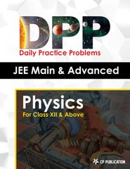 JEE Advanced Physics - Daily Practice Problem (DPP) Sheets for Class XII & Above
