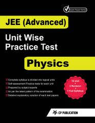 JEE Advanced Physics - Unitwise Practice Test Papers